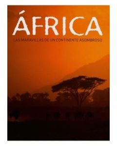 AFRICA. Las maravillas de un continente asombroso - Deluxe