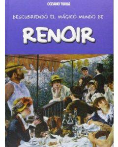 DESCUBRIENDO EL MAGICO MUNDO DE RENOIR