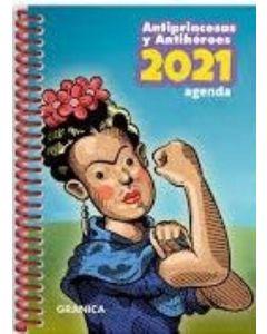 ANTIPRINCESAS Y ANTIHEROES 2021 AGENDA ANILLADA