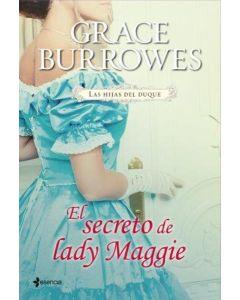 SECRETO DE LADY MAGGIE, EL. LAS HIJAS DEL DUQUE