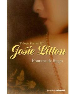 FONTANA DE FUEGO - TRILOGIA FONTANA III (BOOKET)