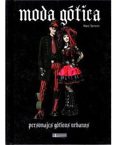 MODA GOTICA, LA. PERSONAJES GOTICOS URBANOS