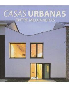 CASAS URBANAS. ENTRE MEDIANERAS