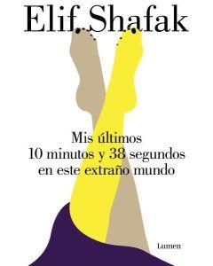 MIS ULTIMOS 10 MINUTOS Y 38 SEGUNDOS EN ESTE EXTRAÑO MUNDO