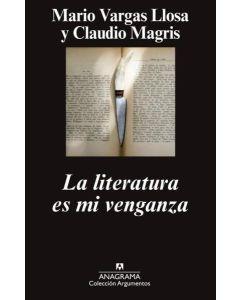LITERATURA ES MI VENGANZA, LA