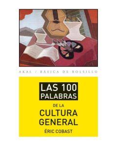 100 PALABRAS DE LA CULTURA GENERAL, LAS