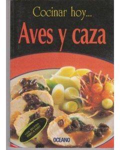 COCINAR HOY...AVES Y CAZA