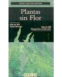 PLANTAS SIN FLOR - GUIAS VISUALES