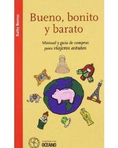 BUENO, BONITO Y BARATO