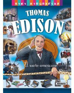 THOMAS EDISON EL SUEÑO AMERICANO MINI BIOGRAFIAS