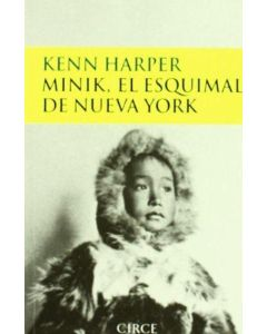 MINIK.EL ESQUIMAL DE NUEVA YORK