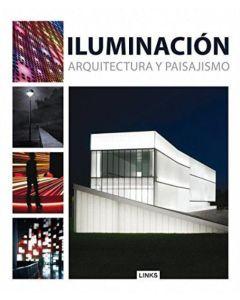 ILUMINACION. ARQUITECTURA Y PAISAJISMO