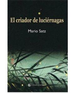 CRIADOR DE LUCIERNAGAS, EL