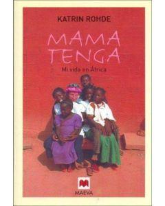 MAMA TENGA. MI VIDA EN AFRICA