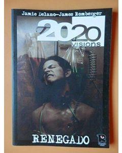 2020 VISIONS. RENEGADO