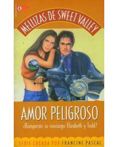 AMOR PELIGROSO. MELLIZAS DE SWEET VALLEY