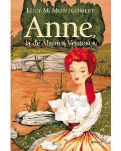 ANNE, LA DE LOS ALAMOS VENTOSOS