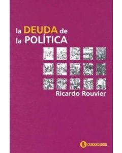DEUDA DE LA POLITICA 1A.ED, LA