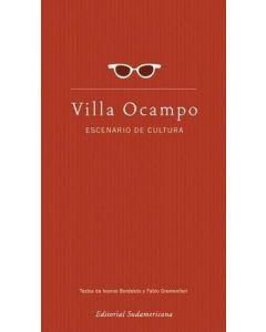 VILLA OCAMPO, ESCENARIO DE CULTURA