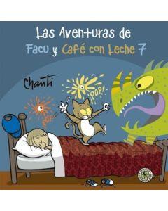 AVENTURAS DE FACU Y CAFE CON LECHE 7, LA