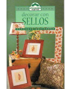 DECORAR CON SELLOS - UTILISIMA EXPRESS