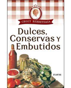 DULCES, CONSERVAS Y EMBUTIDOS