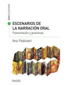 ESCENARIOS DE LA NARRACION ORAL