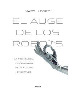 AUGE DE LOS ROBOTS, EL