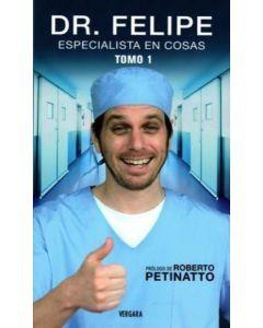 DR.FELIPE ESPECIALISTA EN COSAS -TOMO 1