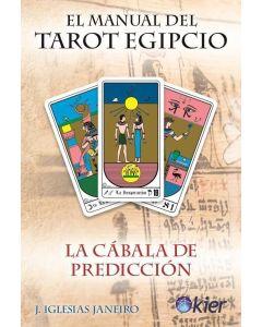MANUAL DEL TAROT EGIPCIO LA CABALA DE PREDICCION