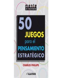 50 JUEGOS PARA EL PANSAMIENTO ESTRATEGICO