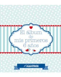 ALBUM DE MIS PRIMEROS 6 AÑOS, EL