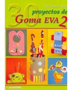 30 PROYECTOS DE GOMA EVA 2