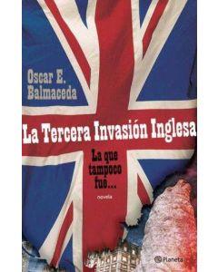 TERCERA INVASION INGLESA, LA. LA QUE TAMPOCO FUE...
