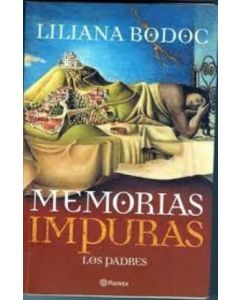 MEMORIAS IMPURAS. LOS PADRES