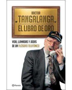 DOCTOR TANGALANGA. EL LIBRO DE ORO