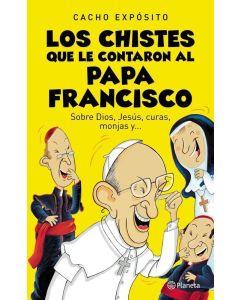 CHISTES QUE LE CONTARON AL PAPA FRANCISCO, LOS