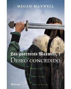 DESEO CONCEDIDO LAS GUERRERAS MAXWELL 1