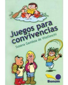 JUEGOS PARA CONVIVENCIAS