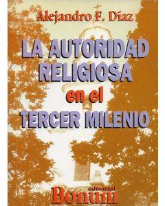 AUTORIDAD RELIGIOSA EN EL TERCER MILENIO, LA