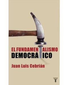 FUNDAMENTALISMO DEMOCRÁTICO, EL