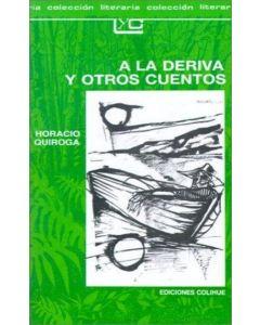 A LA DERIVA Y OTROS CUENTOS - LEER Y CREAR