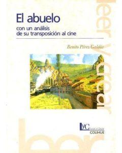 ABUELO, EL. CON UN ANALISIS DE SU TRANSPOSICION AL CINE