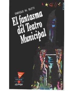 FANTASMA DEL TEATRO MUNICIPAL, EL