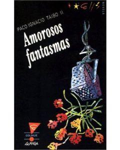 AMOROSOS FANTASMAS