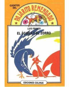 AGUILA Y EL ZORRO, EL