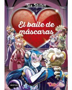 DETECTIVES DEL CORAZON EL BAILE DE LAS MASCARAS 1 TEA STILTON