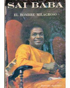 SAI BABA EL HOMBRE MILAGROSO