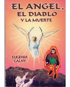 ANGEL, EL DIABLO Y LA MUERTE