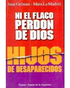 NI EL FLACO PERDON DE DIOS/HIJOS DE